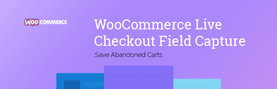 WooCommerce-Live-Checkout-Field-Capture-–-Save-Abandoned-Carts