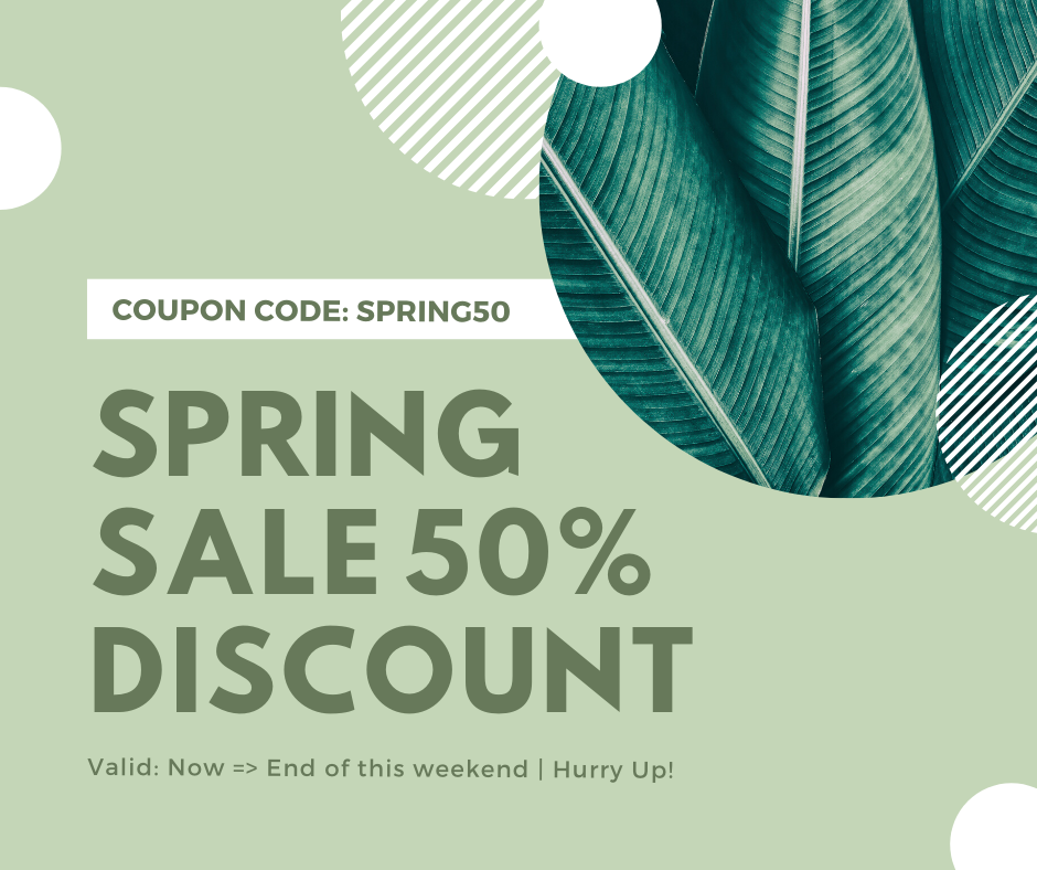 SPRING SALE 50% OFF on today!