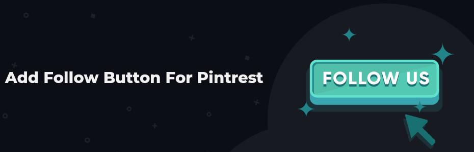 Add Follow Button For Pintrest